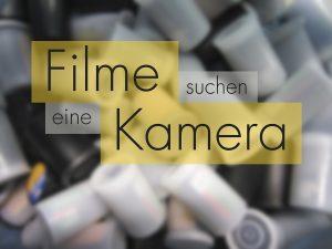 FIlme suchen eine Kamera